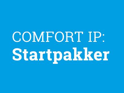 COMFORT IP: Startpakker